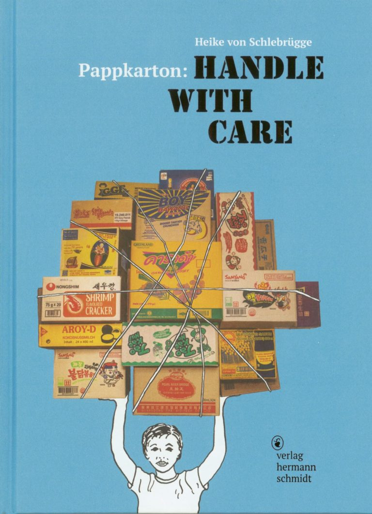 """Heike von Schlebrügge: """"Pappkarton: Handle with Care"""", fadengehefteter Festeinband, 88 Seiten, 20,00 Euro, ISBN: 978-3-87439-939-5, Hermann Schmidt Verlag. Cover: Verlag"""